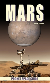 Mars  by Robert Godwin (pocket space guide)