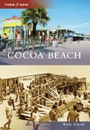 Cocoa Beach by Wade Arnold