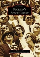 Florida's Space Coast by Wade Arnold
