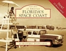 Florida's Space Coast Postcards by Wade Arnold