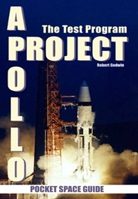 Project Apollo: TheTest Program by Robert Godwin (Pocket Space Guide)