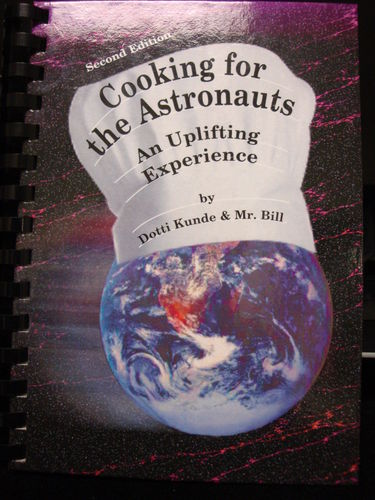 Cooking for the Astronauts **Second Edition**