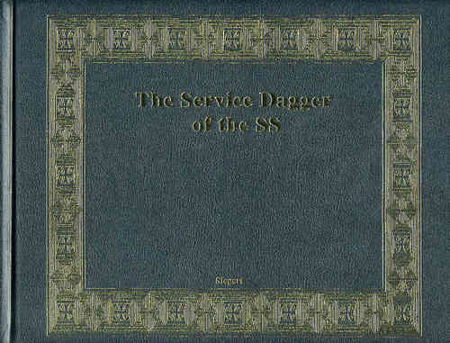 The Service Dagger of the SS - Limited Edition