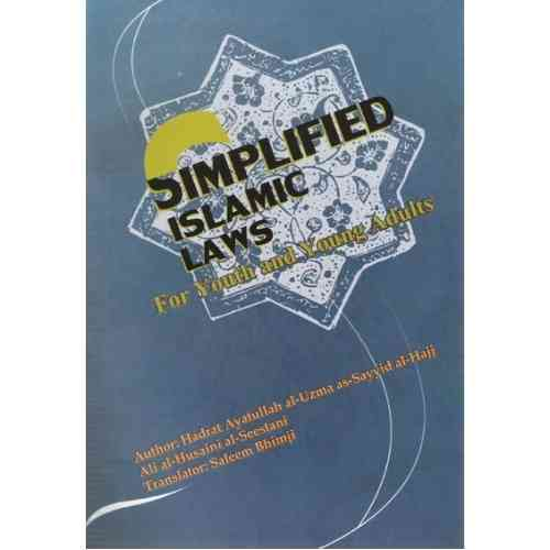 Simplified Islamic Laws - For Youth and Young Adults