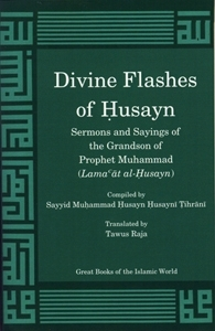Divine Flashes of Husayn