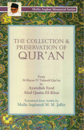The Collection & Preservation of Qur'an