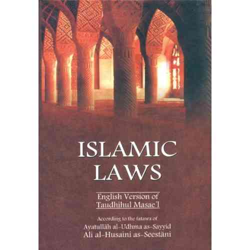 Islamic Laws For Ayatullah Seestani