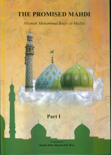 The promised Mahdi Part 1,2