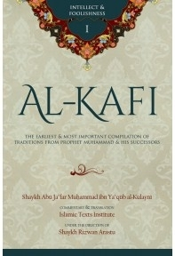 Al-Kafi Intellect &Foolishness