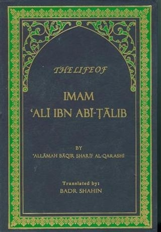 The Life of Imam Ali Ibn Abe-Talib (HC)