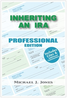 Inheriting an IRA,Professional Edition By:  Michael J. Jones-Price includes shipping of $7.00