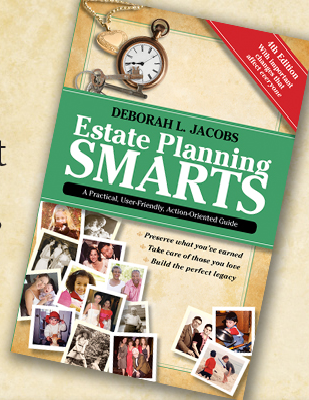 Estate Planning Smarts-4th edition  by  Deborah L. Jacobs. Price includes shipping of $7.00