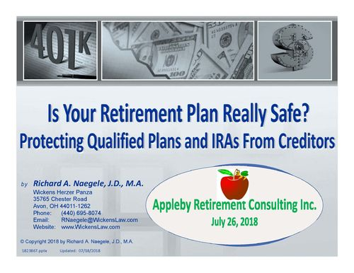 Recording of Webinar/Podcast: Creditor Protection of Retirement Plan Assets- Is Your Retirement Plan