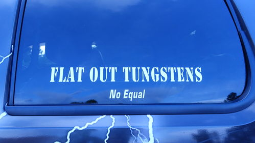 FLAT OUT TUNGSTEN STICKER-SMALL 18""