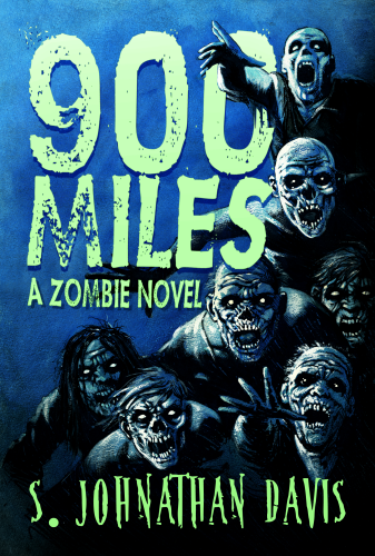 900 Miles: A Zombie Novel by S. Johnathan Davis Signed Royal Lettered Edition