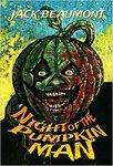 Night of The Pumpkin Man by Jack Beaumont Signed Marquis Trade Edition Paperback