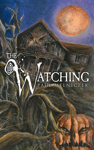 The Watching by Paul Melniczek Signed Marquis Trade Paperback Edition