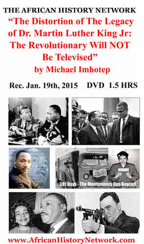 The Distortion of The Legacy of Dr. King by Michael Imhotep (Digital Download)