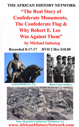 The Real Story of Confederate Monuments, The Confederate Flag & Why Robert E. Lee Was Against Them