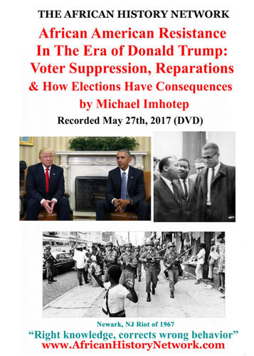 African American Resistance In Era of Donald Trump Voter Suppression, Reparations - Michael Imhotep