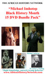 Michael Imhotep Black History Month 15 DVD Bundle Pack 2-17-19